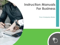 Instruction Manuals For Business Ppt PowerPoint Presentation Complete Deck With Slides