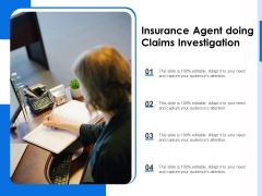 Insurance Agent Doing Claims Investigation Ppt PowerPoint Presentation Gallery Slideshow PDF