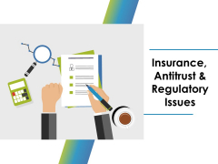 Insurance Antitrust And Regulatory Issues Ppt PowerPoint Presentation File Aids
