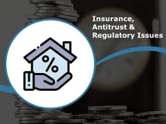 Insurance Antitrust And Regulatory Issues Ppt PowerPoint Presentation Gallery Graphics Design