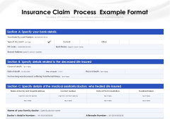 Insurance Claim Process Example Format Ppt PowerPoint Presentation Infographics Template