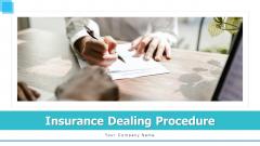 Insurance Dealing Procedure Sales Funnel Ppt PowerPoint Presentation Complete Deck With Slides