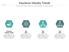 Insurance Industry Trends Ppt PowerPoint Presentation Infographics Templates Cpb Pdf