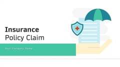 Insurance Policy Claim Project Manufacturer Ppt PowerPoint Presentation Complete Deck