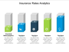 Insurance Rates Analytics Ppt PowerPoint Presentation Ideas Inspiration Cpb