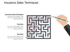 Insurance Sales Techniques Ppt PowerPoint Presentation Professional Images Cpb