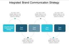 Integrated Brand Communication Strategy Ppt PowerPoint Presentation Gallery Graphics Cpb