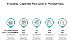 Integrated Customer Relationship Management Ppt PowerPoint Presentation Styles Designs Download Cpb