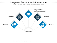 Integrated Data Center Infrastructure Ppt PowerPoint Presentation Model Background Images Cpb Pdf