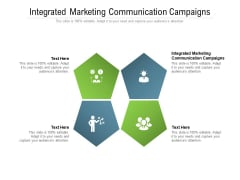 Integrated Marketing Communication Campaigns Ppt PowerPoint Presentation Layouts Design Inspiration Cpb Pdf