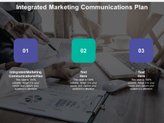 Integrated Marketing Communications Plan Ppt PowerPoint Presentation Infographics Background Cpb
