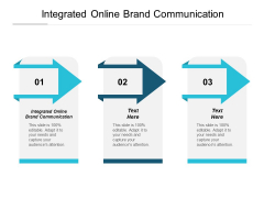 Integrated Online Brand Communication Ppt PowerPoint Presentation Infographic Template Clipart Cpb