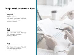 Integrated Shutdown Plan Ppt PowerPoint Presentation Layouts Elements Cpb Pdf