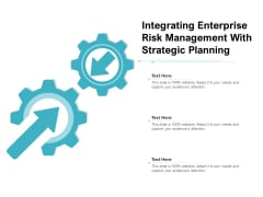 Integrating Enterprise Risk Management With Strategic Planning Ppt PowerPoint Presentation Gallery Styles PDF
