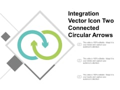 Integration Vector Icon Two Connected Circular Arrows Ppt Powerpoint Presentation Summary Aids