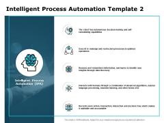 Intelligent Process Automation Intelligent Process Ppt PowerPoint Presentation Slides Design Ideas