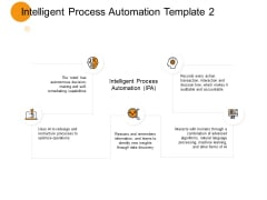 Intelligent Process Automation Marketing Ppt PowerPoint Presentation Model Slides