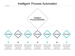 Intelligent Process Automation Ppt PowerPoint Presentation Outline Guidelines Cpb Pdf
