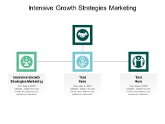 Intensive Growth Strategies Marketing Ppt PowerPoint Presentation Show Slide Cpb