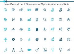 Inter Department Operational Optimization Icons Slide Ppt PowerPoint Presentation Inspiration Master Slide