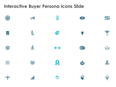Interactive Buyer Persona Icons Slide Target Vision Ppt PowerPoint Presentation Icon Ideas