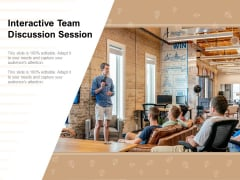 Interactive Team Discussion Session Ppt PowerPoint Presentation Styles Background Image
