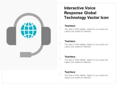 Interactive Voice Response Global Technology Vector Icon Ppt PowerPoint Presentation Ideas Introduction