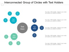 Interconnected Group Of Circles With Text Holders Ppt Powerpoint Presentation Layouts Slide Download