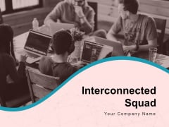 Interconnected Squad Team Connection Network Team Hierarchy Icon Ppt PowerPoint Presentation Complete Deck