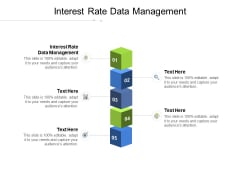 Interest Rate Data Management Ppt PowerPoint Presentation Outline Templates Cpb Pdf