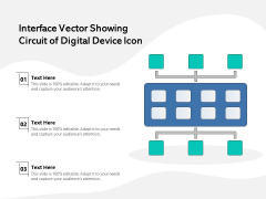 Interface Vector Showing Circuit Of Digital Device Icon Ppt PowerPoint Presentation Gallery Objects PDF