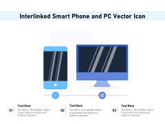 Interlinked Smart Phone And Pc Vector Icon Ppt PowerPoint Presentation Infographic Template Gallery PDF