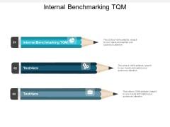 Internal Benchmarking Tqm Ppt PowerPoint Presentation Professional Mockup Cpb