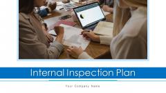 Internal Inspection Plan Strategic Planning Ppt PowerPoint Presentation Complete Deck With Slides