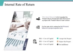 Internal Rate Of Return Template 1 Ppt PowerPoint Presentation Gallery Infographics