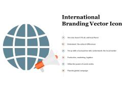 International Branding Vector Icon Ppt PowerPoint Presentation Pictures Graphics Design