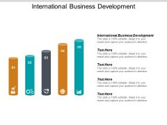 International Business Development Ppt PowerPoint Presentation Outline Design Ideas Cpb