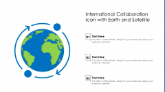 International Collaboration Icon With Earth And Satellite Introduction PDF