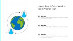 International Collaboration Team Vector Icon Structure PDF