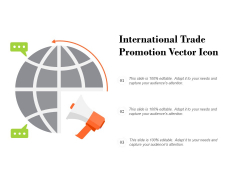 International Trade Promotion Vector Icon Ppt PowerPoint Presentation Icon