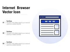 Internet Browser Vector Icon Ppt PowerPoint Presentation Infographics Ideas PDF