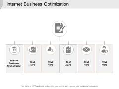 Internet Business Optimization Ppt PowerPoint Presentation Icon Skills Cpb