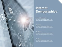 Internet Demographics Ppt PowerPoint Presentation Gallery Pictures Cpb
