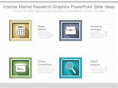Internet Market Research Graphics Powerpoint Slide Ideas