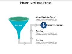 Internet Marketing Funnel Ppt PowerPoint Presentation Professional Graphics Tutorials Cpb