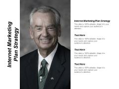 Internet Marketing Plan Strategy Ppt PowerPoint Presentation Deck Cpb