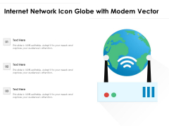 Internet Network Icon Globe With Modem Vector Ppt PowerPoint Presentation File Samples PDF