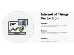 Internet Of Things Vector Icon Ppt PowerPoint Presentation Pictures Template