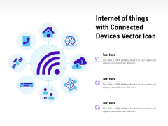 Internet Of Things With Connected Devices Vector Icon Ppt File Graphics PDF