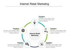 Internet Retail Marketing Ppt PowerPoint Presentation Infographic Template Demonstration Cpb